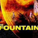 The Esoteric Meaning of The Fountain (2006) – Jay Dyer