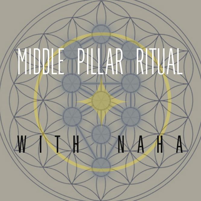 Mar 24th 7pm Spring Equinox Middle Pillar Ritual