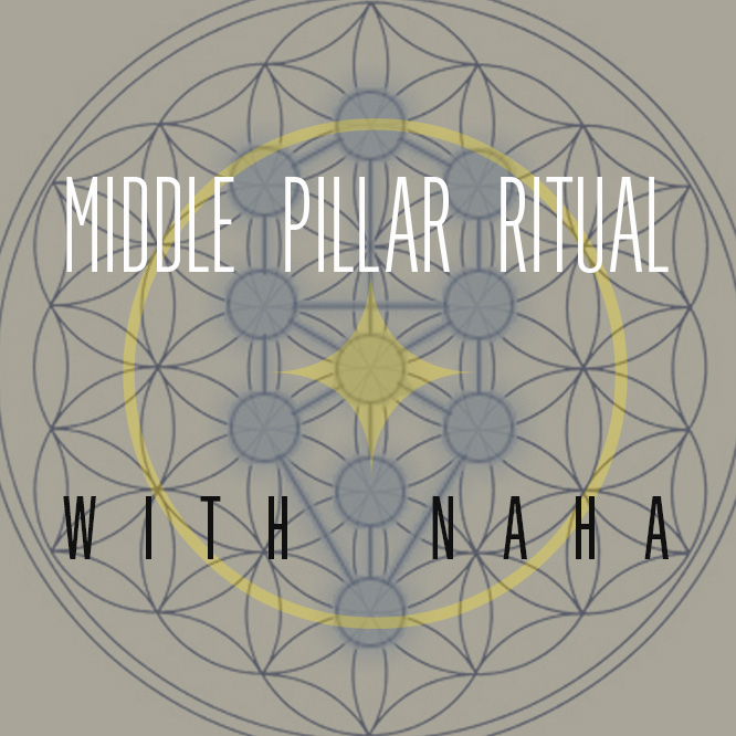 Nov 17th Middle Pillar Ritual