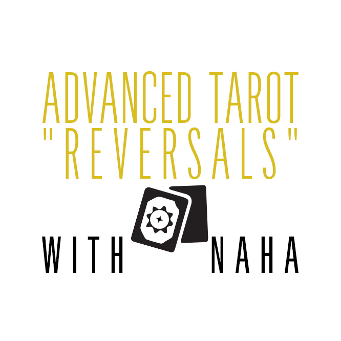 "September 20th Advanced Tarot – ""Reversals"""