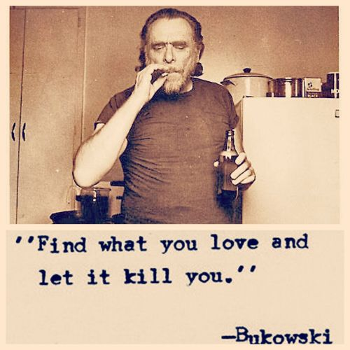 ~Bukowski
