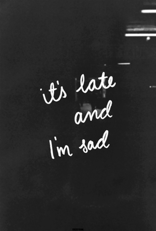 Image of: Facebook Photography Black And White Life Tumblr Text Depressed Sad Cool Style Words Awesome Friends Pictures Night Message Late Past Lifestyle Rebloggy Photography Black And White Life Tumblr Text Depressed Sad Cool