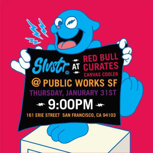 Next Thurs. 1/31 come support + vote for Slvstr in the Red Bull Canvas Cool Project at Public Works!