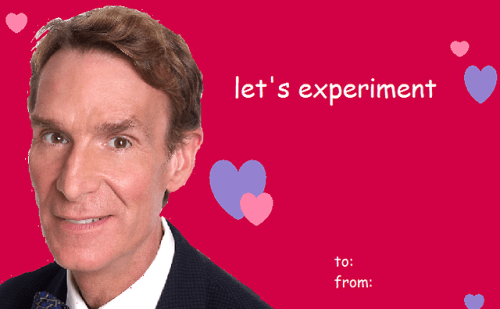Image result for bill nye  valentine meme