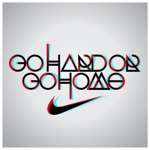 go hard or go home nike word art phrase art workout motivational