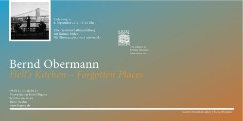 Moonblinx Gallery, Gaiser & Cie. und das Hotel Bogota zeigen vom 09. September bis 18. Oktober 2011 die Ausstellung Hell's Kitchen - Forgotten Places von Bernd Obermann auf dem Photoplatz des Hotels Bogota.