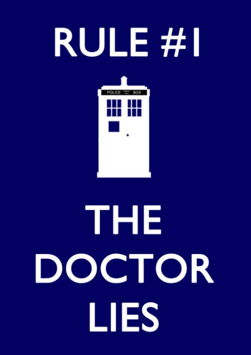 Rule #1: The Doctor Lies