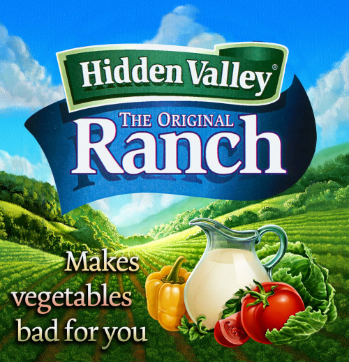 Ranch dressing honest slogan