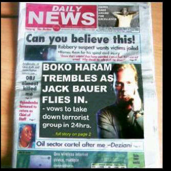 Jack Bauer Flies in to destroy Boko Haram