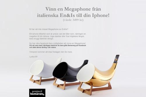 Ni har väl inte missat Megaphone från italienska En&Is? Det är en exklusiv Iphoneförstärkare i keramik och valnötsträ, helt enkelt italiensk design när den är som bäst. Den finns i vitt, svart och guld och du hittar den just nu på bamarang.se. Dessutom så lottar vi denna veckan ut en Megaphone. Det enda du behöver göra är att gå in på vår facebook-sida, gilla bamarang.se och dela tävlingen med dina vänner! https://www.facebook.com/pages/Bamarangse/164890683619719