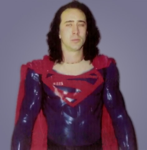 Nicolas Cage for Tim Burton's Superman Lives movie adaptation