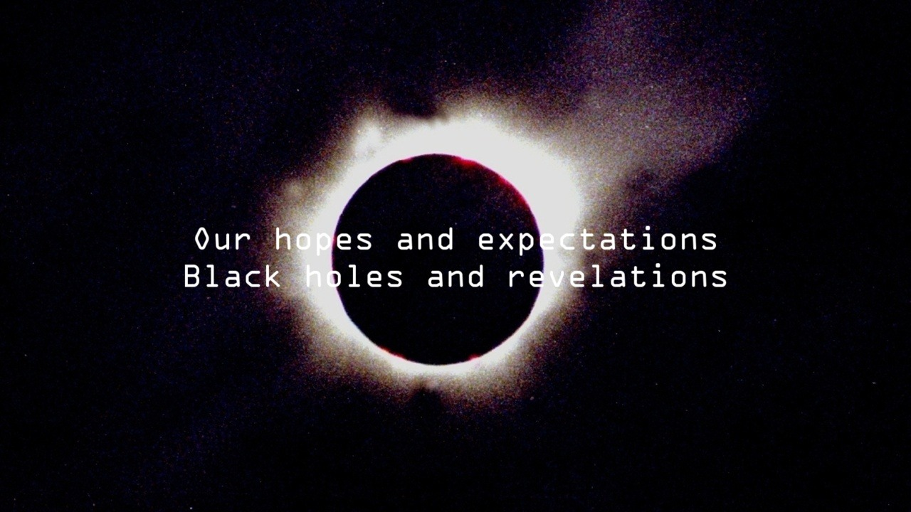 black holes and revelations our hopes and expectations - photo #1