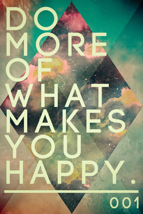 quote-book:</p><br /><br /><br /><br /><br /><br /><br /><br /><br /><br /><br /> <p>Do more of what makes you happy.<br /><br /><br /><br /><br /><br /><br /><br /><br /><br /><br /><br /> by Sam Dedel<br /><br /><br /><br /><br /><br /><br /><br /><br /><br /><br /><br />
