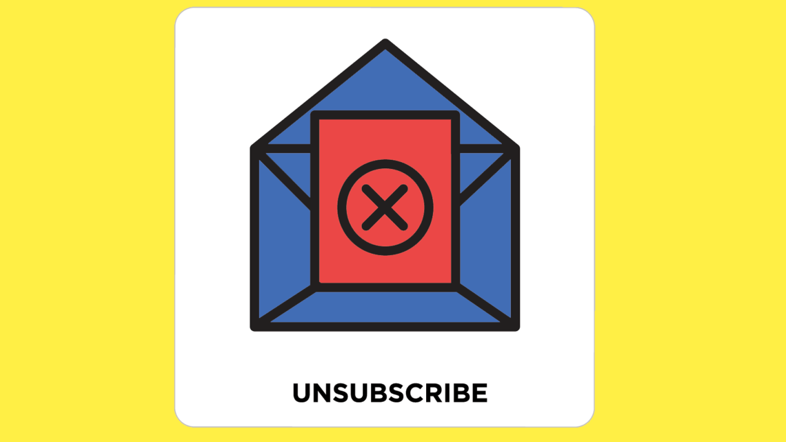 The best unsubscribe email is the one you don't send