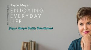 Joyce Meyer's Daily 25 March 2018 Devotional