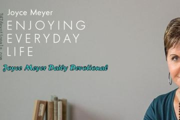 Joyce Meyer's Daily 24 March 2018 Devotional
