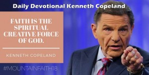 Kenneth & Gloria Copeland's Devotional 31 March 2018 was written by Kenneth and Gloria Copeland, the leader of the Kenneth Copeland Ministries (www.KCM.org) that specializes in teaching principles of bible faith – prayer, healing, salvation and other biblical topics.