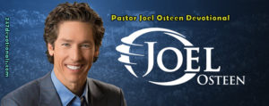 Today's Word Joel Osteen (25, March 2018)