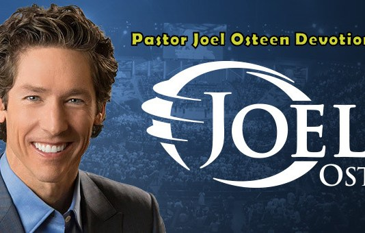 Joel Osteen Daily Devotionals Archives - Page 11 of 11