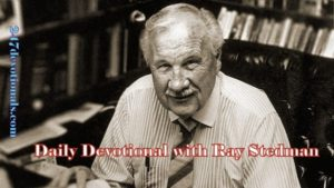 Devotions RayStedman.org‎ [ March21, 2018]