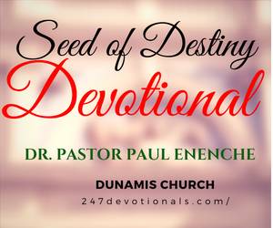 Seed Of Destiny August 23 2018 By Dr Paul Eneche