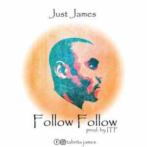 Just Jmes follow folow mp3