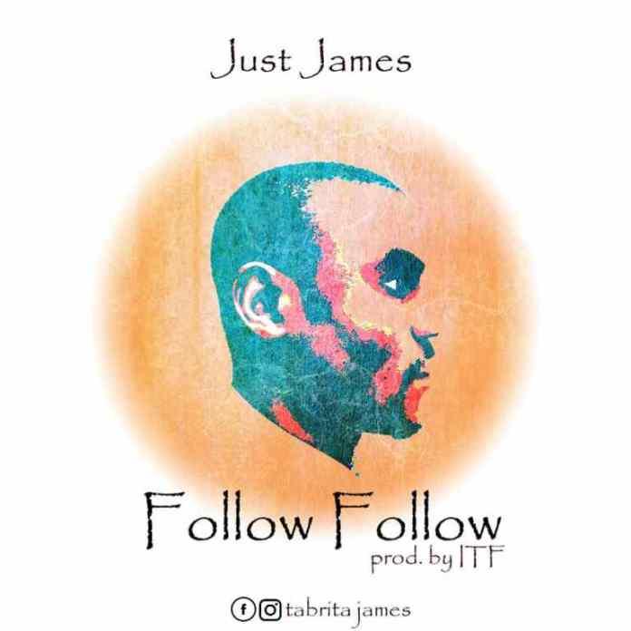 Just-James-Follow-Follow