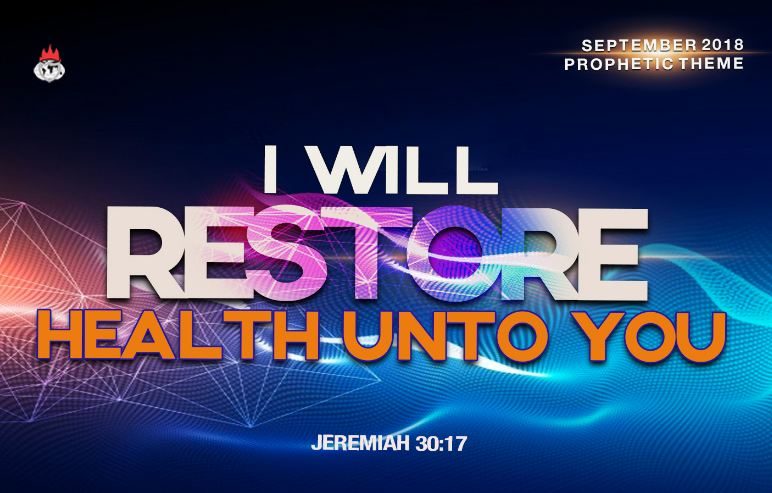I WILL RESTORE HEALTH UNTO YOU September 2018