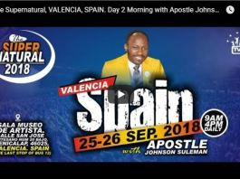 Stream Apostle Johnson Suleman VALENCIA SPAIN The Supernatural 247devotionals.com