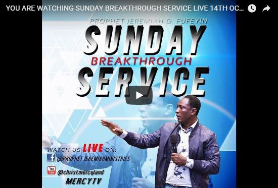 BREAKTHROUGH 14TH OCT 2018 Christ Mercyland Live with Prophet Jeremiah