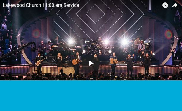 Live Stream Lakewood Church 11 am Service 247devotionals.com