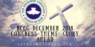 247devotionals December 2018 RCCG Congress Theme_ Glory Ahead By Enoch Adejare Adeboye
