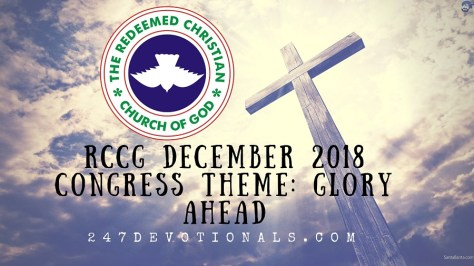 247devotionals December 2018 RCCG Congress Theme_ Glory Ahead By Enoch Adejare Adeboye