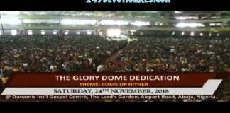 Dunamis Abuja Glory Dome Live Dedication Service