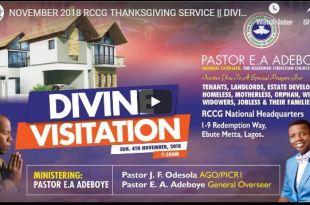 RCCG NOVEMBER 2018 THANKSGIVING SERVICE DIVINE VISITATION