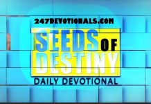 THE SEEDS OF DESTINY DAILY DEVOTIONAL BY DR. PASTOR PAUL ENENCHE