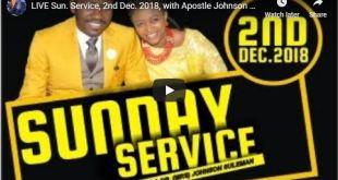 LIVE Service with Apostle Johnson Suleman 2nd Dec 2018
