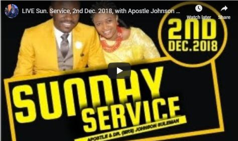 LIVE Service with Apostle Johnson Suleman 2nd Dec 2018