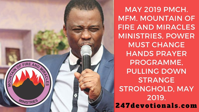 May 2019 PMCH MFM Power Must Change Hands Mountain Of Fire