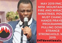 May 2019 PMCH. MFM. Mountain Of Fire And Miracles Ministries, Power Must Change Hands