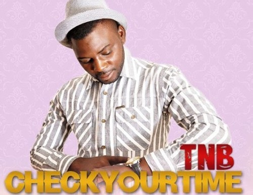 #GospelVibes : Check Your Time – TBN @arkedutainment | Free Download | 247GvibeS