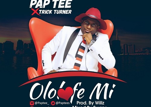 #GospelVibes : OLOLUFE MI – PAP TEE @paptees FT TRICK TURNER || Free Download