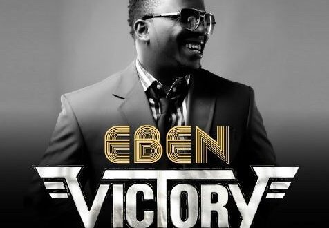 #GospelVibes : Victory (official Video ) – Eben @eben4u || Watch Now