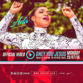 #GospelVibes : Only You Jesus(The Video) – Ada {@adaehi}