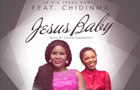 #GospelVibes : Jesus Baby (Audio+Video)  ~ Sandra [@BusyMindsEnt] Ft. Chidinma