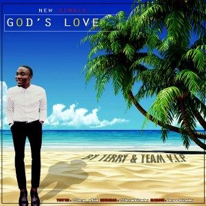 God's Love by Terry feat Team v.i.p
