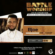 ELJOE LIVE IN BATTLE WORSHIP CONCERT TOUR