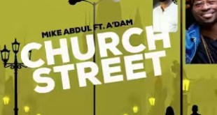 church street mike abdul ft adam