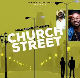 church street mike abdul ft adam