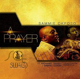 sammie okposo a prayer
